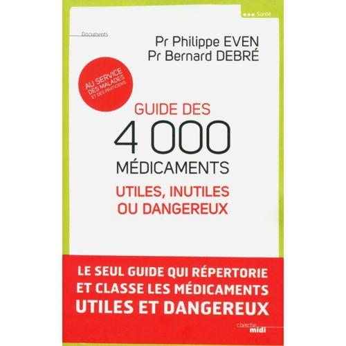 Les médicaments sont-ils dangereux, inutiles ou inefficaces?