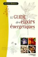 """Propos'Nature Livre """"Le guide des élixirs énergétiques"""""""